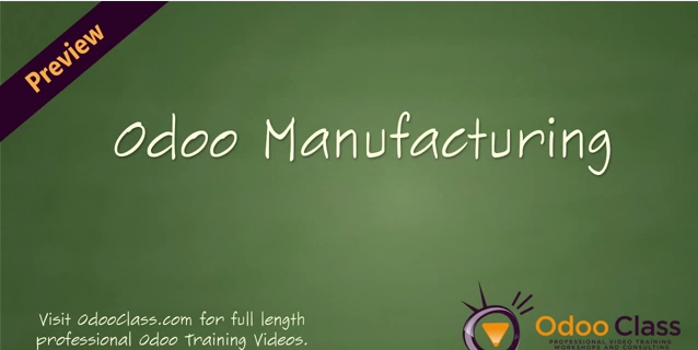 Odoo Manufacturing - Learning the Odoo MRP Application